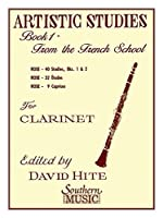 Artistic Studies for Clarinet, Book 1: From the French School