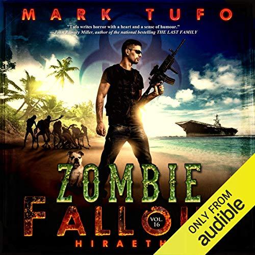 Hiraeth: Zombie Fallout, Book 16