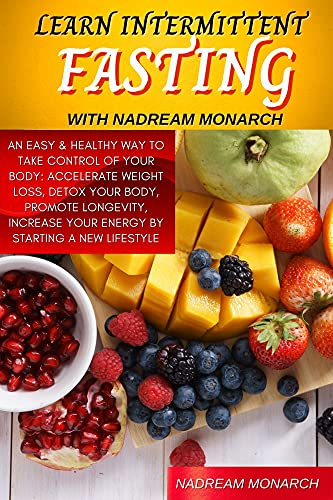 Learn Intermittent Fasting with Nadream Monarch (English Edition)