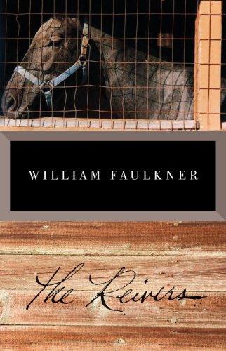 The Reivers Vintage International Kindle Edition By Faulkner William Literature Fiction Kindle Ebooks Amazon Com