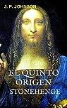 EL QUINTO ORIGEN: STONEHENGE par Johnson