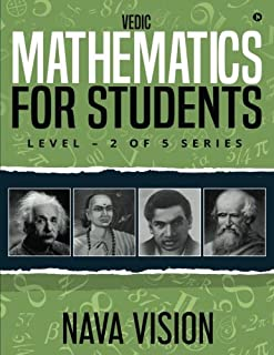 Vedic Mathematics for Students: Level - 2 of 5 Series