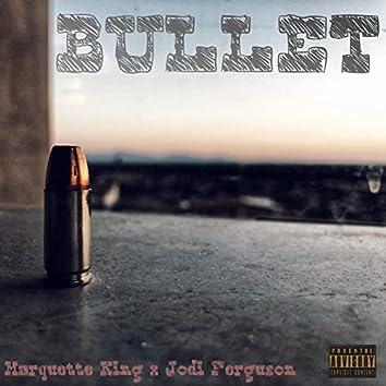 Bullet (feat. Jodi Ferguson)
