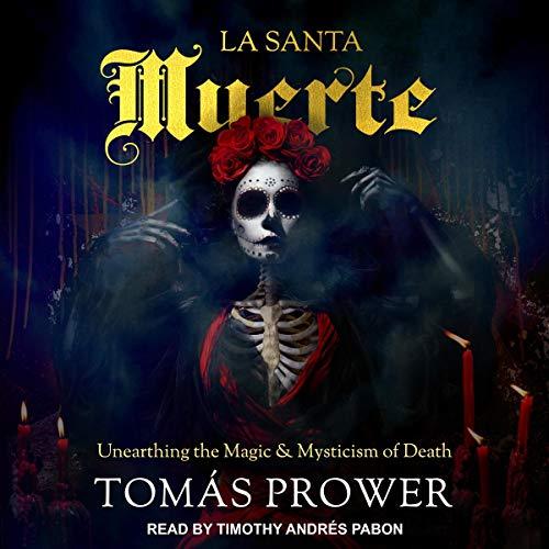 La Santa Muerte audiobook cover art