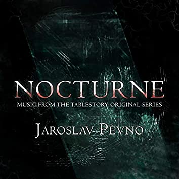 Nocturne (Music from the Tablestory Original Series)