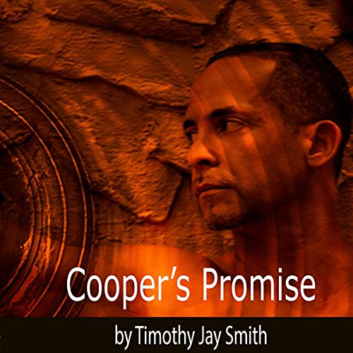 Cooper's Promise Audiobook By Timothy Jay Smith cover art