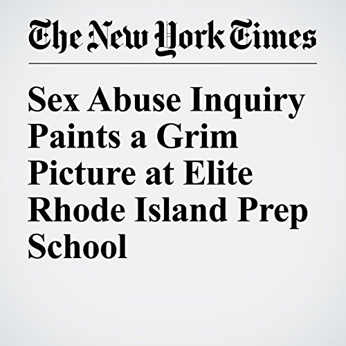 Sex Abuse Inquiry Paints a Grim Picture at Elite Rhode Island Prep School cover art