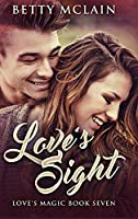 Love's Sight: Large Print Hardcover Edition