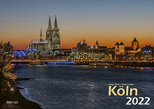 Köln 2022 Bildkalender A3 quer, spiralgebunden