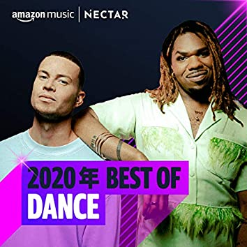 2020年 Best of Dance