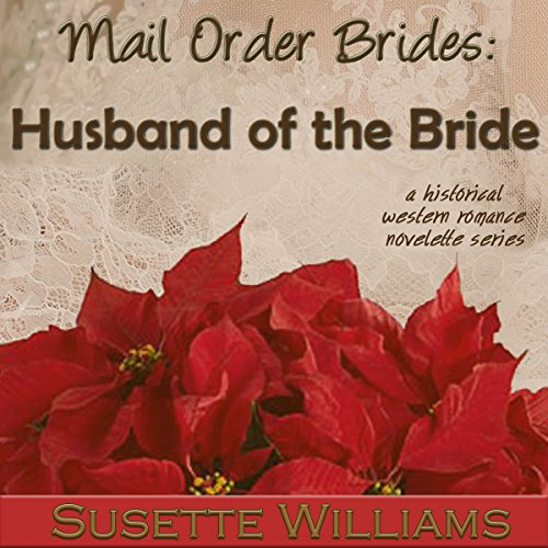 Mail Order Brides: Husband of the Bride audiobook cover art