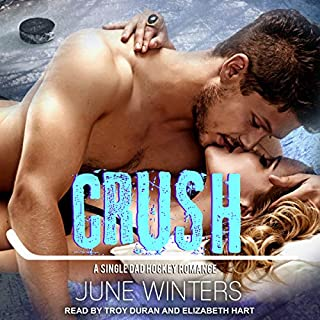Crush     Boston Brawlers Series, Book 3              By:                                                                                                                                 June Winters                               Narrated by:                                                                                                                                 Troy Duran,                                                                                        Elizabeth Hart                      Length: 6 hrs and 58 mins     7 ratings     Overall 4.6