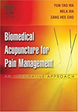 By Yun-tao Ma, Mila Ma, Zang Hee Cho: Biomedical Acupuncture for Pain Management: An Integrative Approach First (1st) Edition