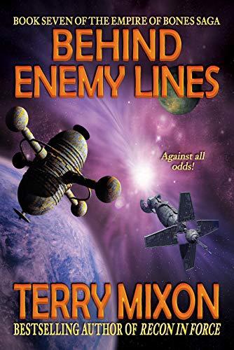 Behind Enemy Lines (Book 7 of The Empire of Bones Saga)