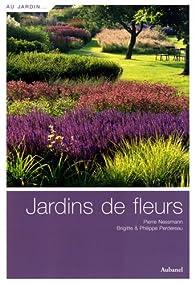 Jardins de fleurs par Pierre Nessmann