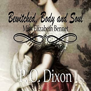 Bewitched, Body and Soul: Miss Elizabeth Bennet Titelbild