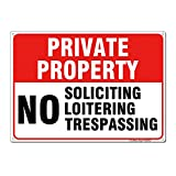 No Soliciting No Loitering No Trespassing Sign No Trespassing Sign Private Property Sign 10x14 .04 Inch Aluminum Sign Rust Free Aluminum UV Printed Reflective Easy to Mount