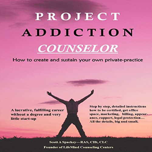 Project Addiction Counselor audiobook cover art
