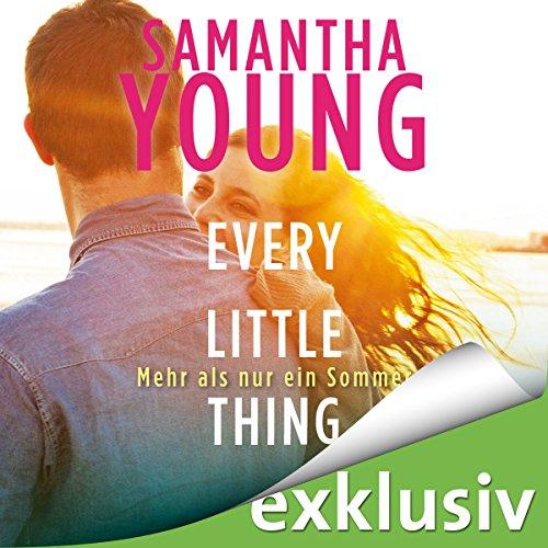Every Little Thing: Mehr als nur ein Sommer (Hartwell-Love-Stories 2) Titelbild