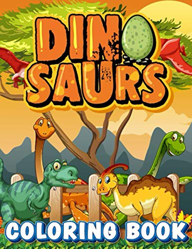 Dinosaurs Coloring Books: Childrens Activity Books 4-8 Years old Cute and Fun Dinosaur and Truck Coloring Book for Kids & Toddlers