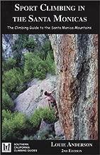 Sport Climbing in the Santa Monicas (Southern California CLimbing Guides)