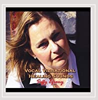 Vocal Vibrational Healing Sounds