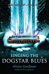 Singing the Dogstar Blues Kindle Edition