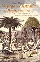 Voyage to Australia and the Pacific 1791-1793: Bruni d'Entrecasteaux
