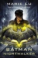 Batman: Nightwalker (DC Icons series) (Dc Icons 2)
