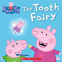 The Tooth Fairy (Peppa Pig) by [Scholastic]