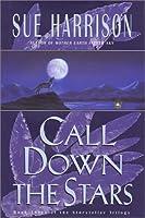 Call Down the Stars (Storyteller Trilogy)