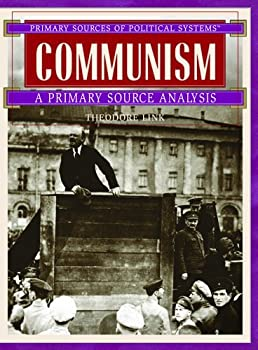Communism: A Primary Source Analysis (Primary Sources of Political Systems) 0823945170 Book Cover