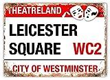 Hunnry Leicester Square Poster Metall Blechschilder Retro