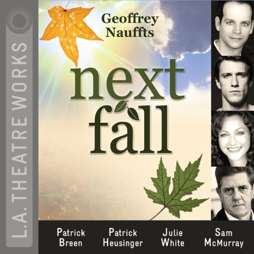 Next Fall Audiobook By Geoffrey Nauffts cover art