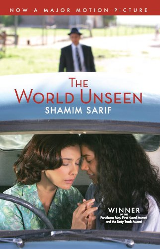 The World Unseen: a major motion picture starring Lisa Ray and Sheetal Sheth (English Edition)