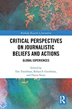 منظورات أساسية عن المؤيدات والأعمال الصحفية: تجارب عالمية (أبحاث رائدة في الصحفية)