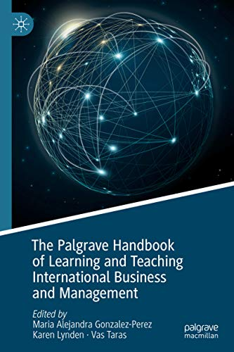 The Palgrave Handbook of Learning and Teaching International Business and Management (English Edition)