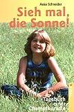 Anke Schneider: Sieh mal die Sonne