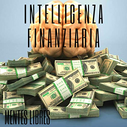 Intelligenza Finanziaria [Financial Intelligence] cover art