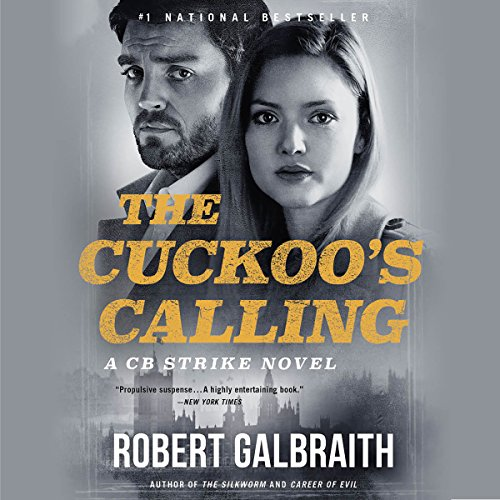 The Cuckoo's Calling                   By:                                                                                                                                 Robert Galbraith                               Narrated by:                                                                                                                                 Robert Glenister                      Length: 15 hrs and 54 mins     27,870 ratings     Overall 4.4