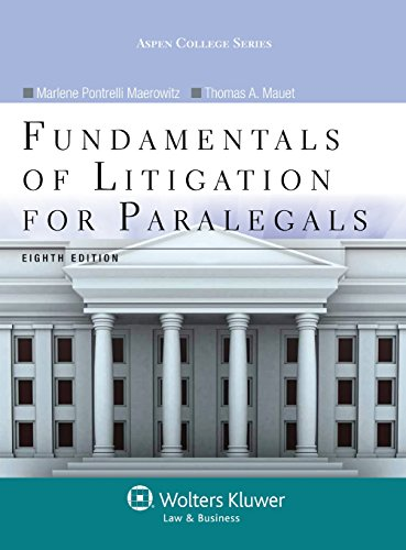 Compare Textbook Prices for Fundamentals of Litigation for Paralegals, Eighth Edition Aspen College 8 Edition ISBN 9781454831341 by Marlene A. Maerowitz,Thomas A. Mauet