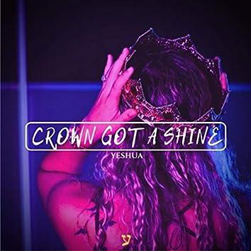 Crown Got a Shine