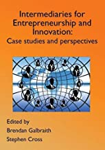 Innovation Intermediaries for Entrepreneurship and Innovation: Case Studies and Perspectives
