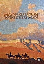Maynard Dixon: To the Desert Again