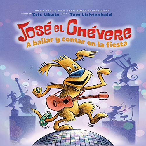 Jose el Chevere: A bailar y contar en la fiesta [Groovy Joe: Dance Party Countdown] audiobook cover art