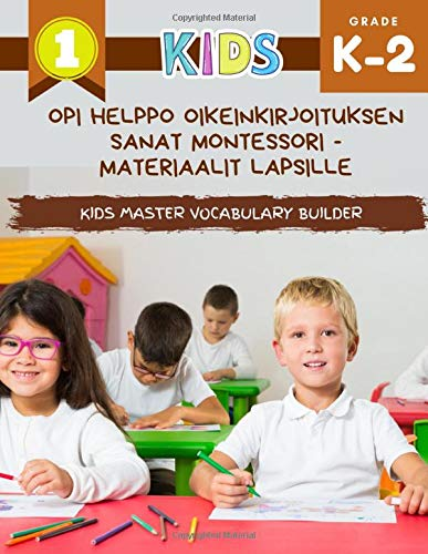 Opi helppo oikeinkirjoituksen sanat Montessori -materiaalit lapsille Kids Master Vocabulary Builder: Iso värikäs kirja perussanastosta. Ensimmäisen ... Italian englanti - kuvan sanakirja.
