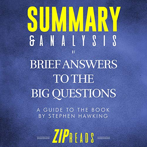 Summary & Analysis of Brief Answers to the Big Questions: A Guide to the Book by Stephen Hawking Titelbild