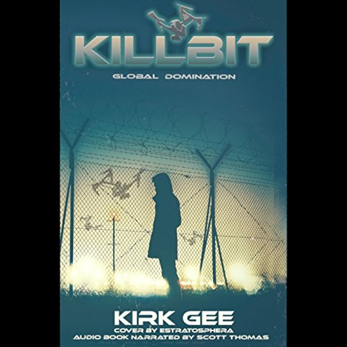 Killbit: Global Domination audiobook cover art