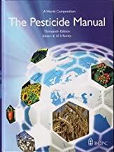 The Pesticide Manual: A World Compendium of Pesticides