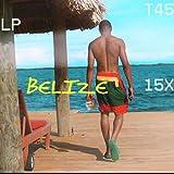 Belize [Explicit]